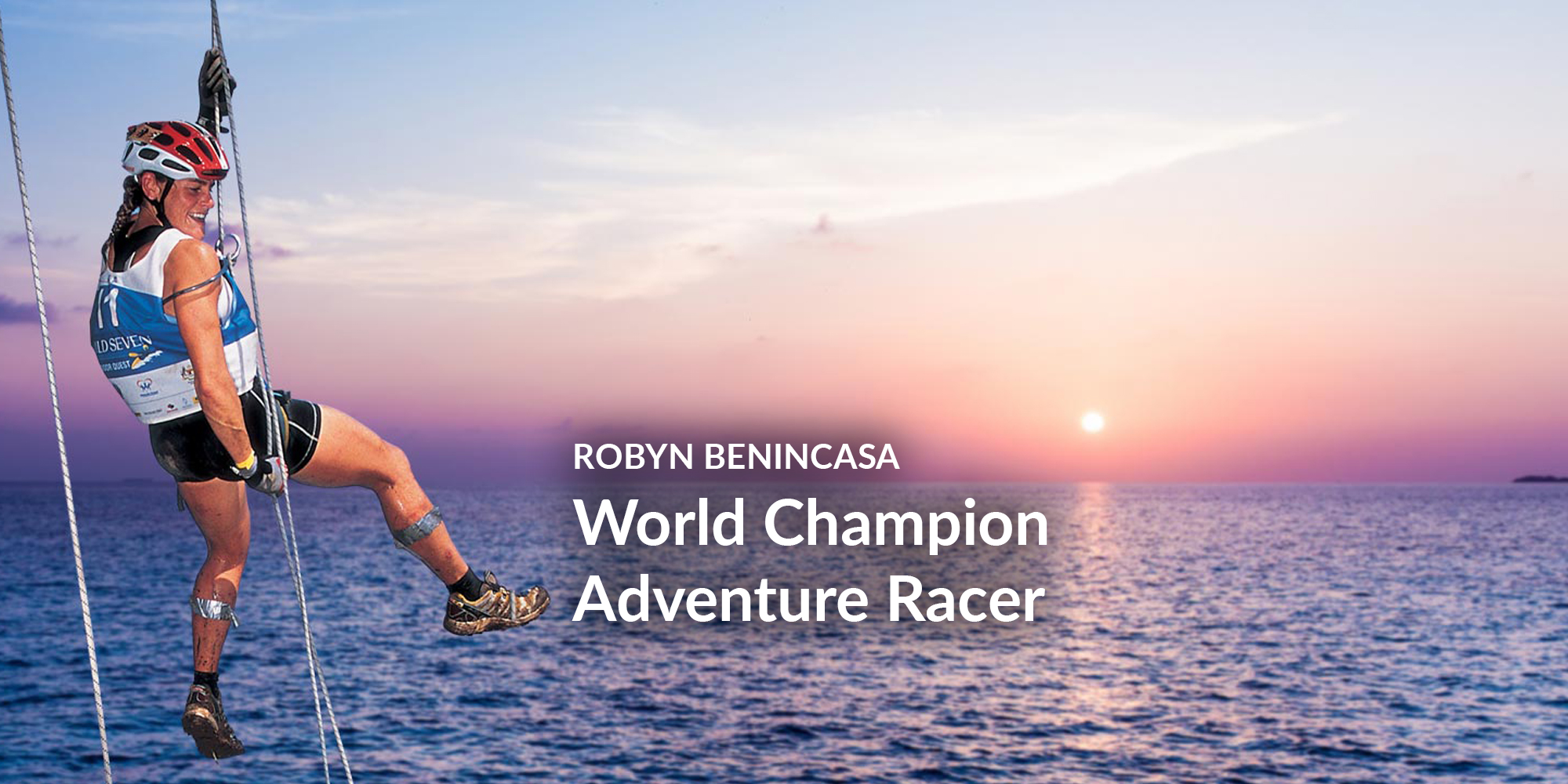 Robyn Benincasa: World Champion Adventure Racer